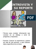 La Entrevista y Su Reporte