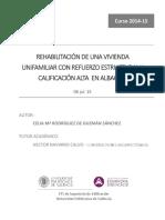 RODRIGUEZ - Rehabilitación de una vivienda unifamiliar con refuerzo estructural y calificación al...