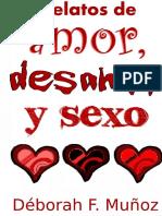 Mu§Oz Deborah F - Relatos de Amor Desamor Y Sexo