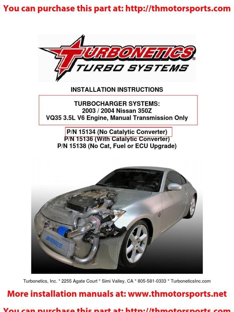 Turbonetics 350z Turbo Kit Installation Manual 15134 T 2003 Nissan Engine Schematics Turbocharger Fuel Injection