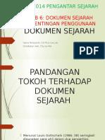Kepentingan Penggunaan Dokumen Sejarah