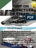 Manufacturing Process of steam turbine blades