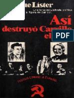 Asi Destruyo Carrillo El Pce - Enrique Lister