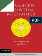 Yuli v. Nazarov, Jeroen Danon-Advanced Quantum Mechanics a Practical Guide-Cambridge University Press (2013)