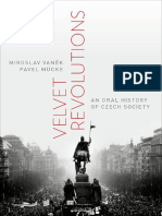 (Oxford Oral History Series) Mücke, Pavel_ Vaněk, Miroslav-Velvet Revolutions_ an Oral History of Czech Society-Oxford University Press (2016)