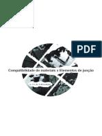 Compatibilidade de materiais x Elementos de junção