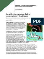 La Adicción Provoca Daños Económicos y Familiares