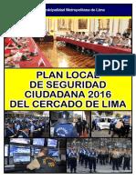1 PLAN LOCAL DE SEGURIDAD CIUDADANA 2016 DEL CERCADO DE LIMA.pdf