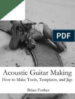 Acoustic Guitar Making