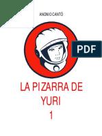 La Pizzarra de Yuri 2 - Edicion 1 de 3