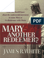 Mary--Another Redeemer_ - James R. White