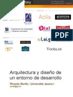Arquitectura y diseño de un entorno de desarrollo (Primeras jornadas de symfony 2010 Castellón)