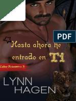 Lynn Hagen - Calor Primitivo 02 - Hasta Ahora He Entrado en Ti