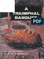 A Triumphal Banquet_ Recipe for Faith - R. W. Schambach