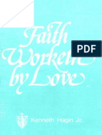 Faith Worketh by Love - Kenneth Hagin Jr