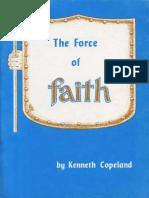 Force of Faith - Kenneth Copeland