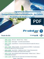 Programa de Desenvolvimento Competitivo e Internacionalização  da Cadeia Produtiva de Biotecnologia