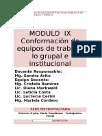 MÓDULO IX Conformación de equipos de trabajo, lo grupal e institucional