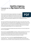 To Create Healthy Urgency, Focus on a Big Opportunity