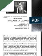 Foucault e a Loucura