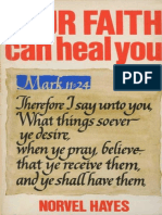 Your Faith Can Heal You - Norvel Hayes