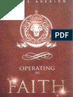 Operating in Faith - James Arekion