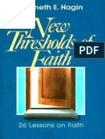 New Thresholds of Faith - Kenneth E. Hagin