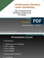Effect of Ultrasonic Vibration in Laser Machining