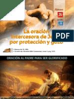 Lección 08 - La Oración Intercesora de Jesús Por Protección y Gozo
