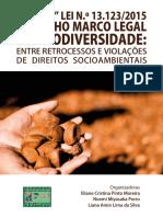 A Nova Lei n. 13.123 de 2015 No Velho Marco Legal Da Biodiversidade