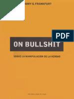 Frankfurt Harry G - On Bullshit - Sobre La Manipulacion De La Verdad.pdf