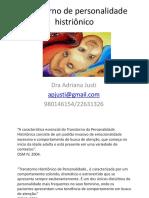 Transtorno de Personalidade Histrionico Adriana Peixoto Justi IBH Julho 2014