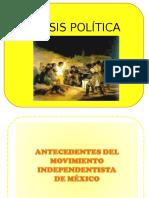 La Crisis Política, Conspitaciones y Primera Etapa