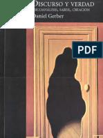 Gerber Daniel 2007 Discurso y Verdad - Psicoan 225 Lisis Saber Creaci 243 n Ed Gradiva