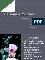 Heroína e Morfina
