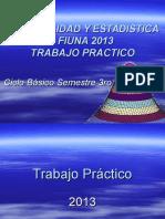 Trabajo Practico Probabilidad y Estadistica - Fiuna 2013