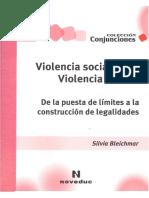 Violencia Social Violencia Escolar - Silvia Bleichmar.pdf