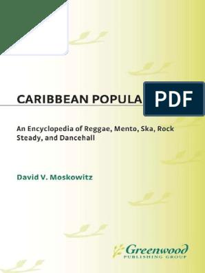 Caribbean Popular Music - An Encyclopedia of Reggae, Mento, Ska