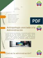 Administración y La Antropología