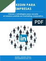 LinkedIn Para Empresas Claves y Estrategias Para Sacarle El Maximo Partido en Marketing Corporativo