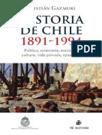 HISTORIA DE CHILE 1891 994 GAZMURI.pdf