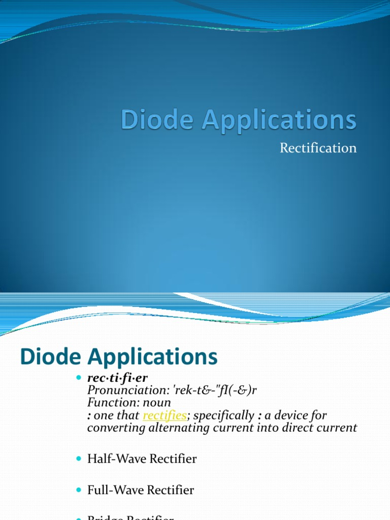 Diode Applications Rectifier Direct Current Electronic Make It Easy Circuit And Reservoir