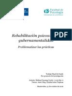 Rehabilitación Psicosocial y Gubernamentalidad. Problematizar Las Prácticas. Malena Ducuing.