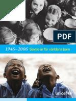 Sextio år för världens barn