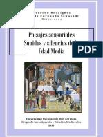 Paisajes Sensoriales. Sonidos y Silencios de La Edad Media - Rodríguez, Coronado