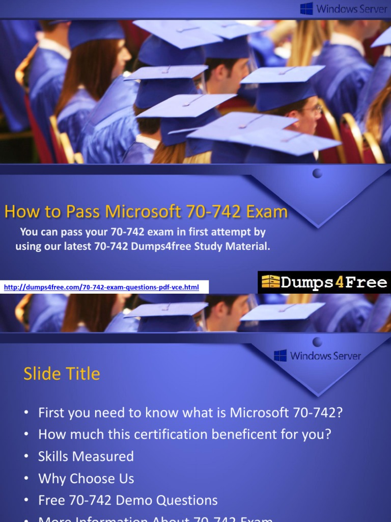 Microsoft 70 742 Dumps Tips To Pass 70 742 Exam In 1st Attempt