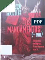 Dez Mandamentos Mais Um - Luiz Felipe Pondé