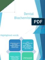 Dental Biochemistry