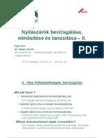 20140221-Nyilaszarok Bevizsgalasa2 Roto2014 PappImre