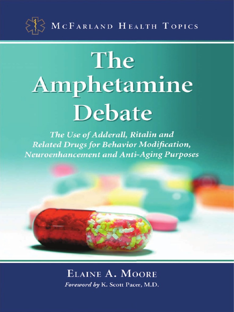 The Amphetamine Debate_ the Use of Adderall, Ritalin and